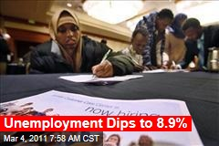 Unemployment Dips to 8.9%, Nearly a Two-Year Low
