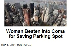 Women Beaten into a Coma for Saving Parking Spot