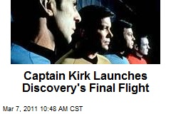 Captain Kirk Launches Discovery's Final Flight