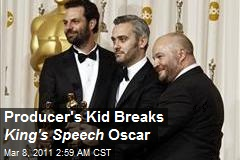 Producer's Daughter Breaks King's Speech Oscar