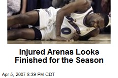 Injured Arenas Looks Finished for the Season
