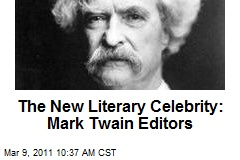 The New Literary Celebrity: Mark Twain Editors