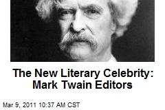 The New Literary Celebrity: Mark Twain Editors