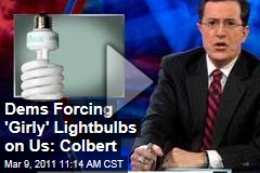 Stephen Colbert Hates Girly Compact Fluorescent Lightbulbs (Colbert Report Video)