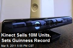 Kinect Sells 10M Units, Sets Guinness Record