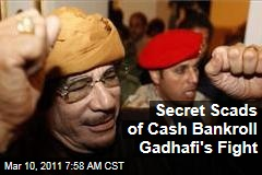 Libya Protest: Moammar Gadhafi Has 'Tens of Billion' in Cash Reserves to Keep His Fight Alive