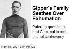 Gipper's Family Seethes Over Exhumation