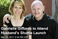 Gabrielle Giffords to Attend Husband's Shuttle Launch