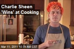 Charlie Sheen Conquers Cooking