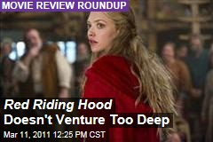 Red Riding Hood Reviews: Catherine Hardwicke's Movie Looks Nice but Lacks Depth