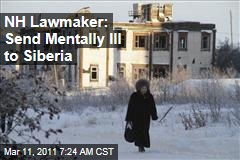 New Hampshire Lawmaker Martin Harty: Send Mentally Ill to Siberia