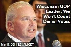 Wisconsin GOP Leader Scott Fitzgerald: We Won't Count the Democrats' Votes