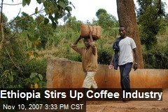 Ethiopia Stirs Up Coffee Industry