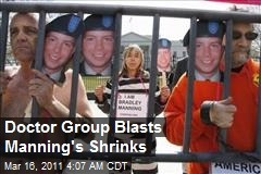 Doctor Group Blasts Manning's Shrinks