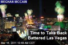Time to Take Back Battered Las Vegas