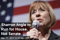 Sharron Angle to Run for House, Not Senate