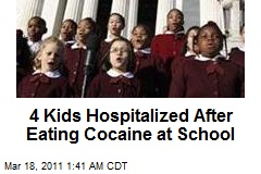 4 Kids Hospitalized After Cocaine at Grammar School