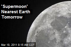 'Supermoon' Nearest Earth Tomorrow