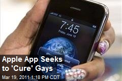 Apple App Seeks to 'Cure' Gays