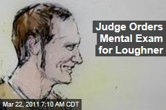 Judge Orders Mental Exam for Jared Lee Loughner