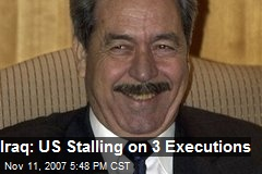 Iraq: US Stalling on 3 Executions