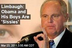 Rush Limbaugh: President Obama, Male Advisers, and Male Liberals Are 'Sissies,' the 'New Castrati'
