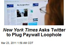 NY Times Asks Twitter to Plug Paywall Loophole