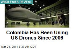 Colombia Has Been Using US Drones Since 2006