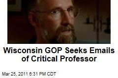Wisconsin Republicans Seek Personal Emails Written by University of Wisconsin Professor Willian Cronon