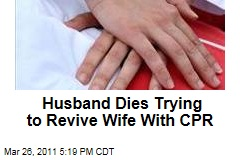 Husband in Washington State, Charles Lorme, Suffers Fatal Heart Trying to Revive His Collapsed Wife