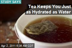 Tea Keeps You Just as Hydrated as Water