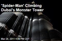 'Spider-Man' Alain Robert Climbing World's Tallest Building, Dubai's Burj Khalifa