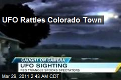 UFO Rattles Colorado Town