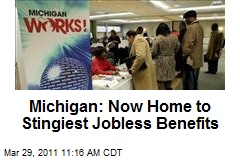 Michigan: Now Home to Stingiest Jobless Benefits