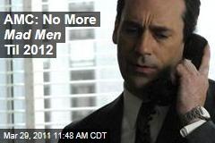 Mad Men Season 5 Pushed Back to 2012 as AMC, Matthew Weiner Feud