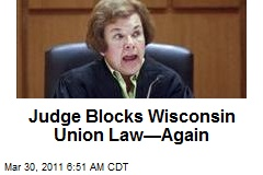 Judge Blocks Wisconsin Union Law—Again