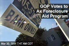 House Republicans Vote to Kill Obama's Foreclosure Aid Program