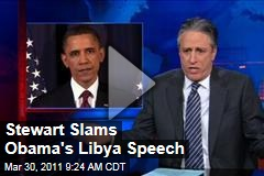 Jon Stewart Slams President Obama's Libya Speech (Daily Show Video)