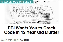 FBI Wants You to Crack Code in 12-Year-Old Murder
