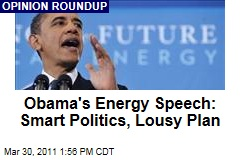 President Obama Energy Speech: Bloggers and Left and Right Say It's a Lousy Plan