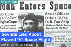 Soviets Lied About Flawed '61 Space Flight
