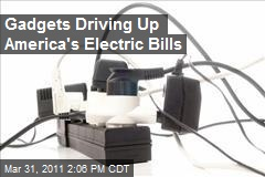Gadgets Driving Up America's Electric Bills