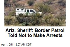 Arizona Sheriff: Border Patrol Told Not to Make Arrests