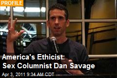 America's Ethicist: Sex Columnist Dan Savage