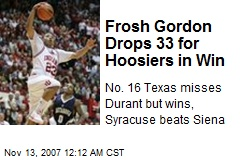 Frosh Gordon Drops 33 for Hoosiers in Win