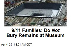 9/11 Families Don't Want Remains Housed at World Trade Center Site, National September 11 Memorial & Museum