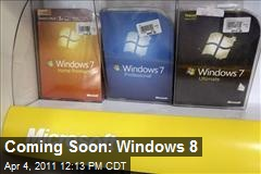 Coming Soon: Windows 8