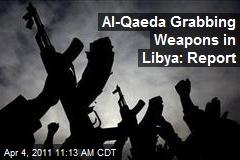 Al-Qaeda Grabbing Weapons in Libya: Report