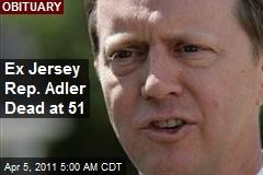 Ex Jersey Rep. Adler Dead at 51