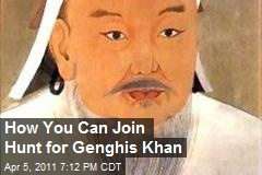 How You Can Join Hunt for Genghis Khan